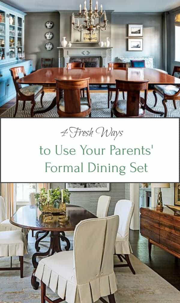 4 Fresh Ways To Use Your Parent. Dining Room Sets, Formal ...