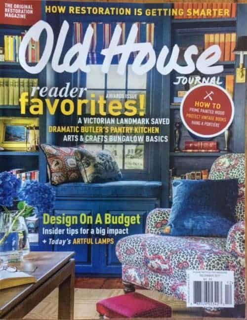 """""""Design on a Budget"""" Old House Journal Cover Story December 2017"""