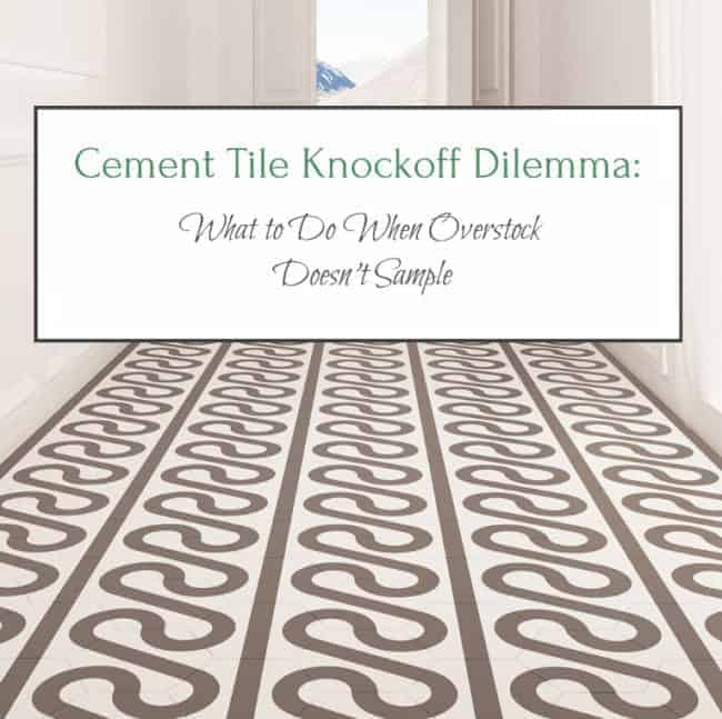 Cement Tiles What to Do when Overstock Doesn't Sample