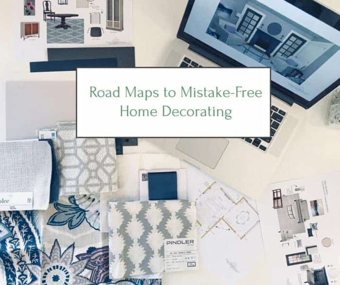 Road Maps to Mistake-Free Home Decorating