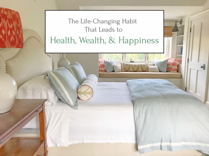 The Life Changing Habit of Making Your Bed, Leading to Health, Wealth, & Happiness